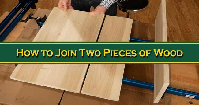 How to Join Two Pieces of Wood Side By Side