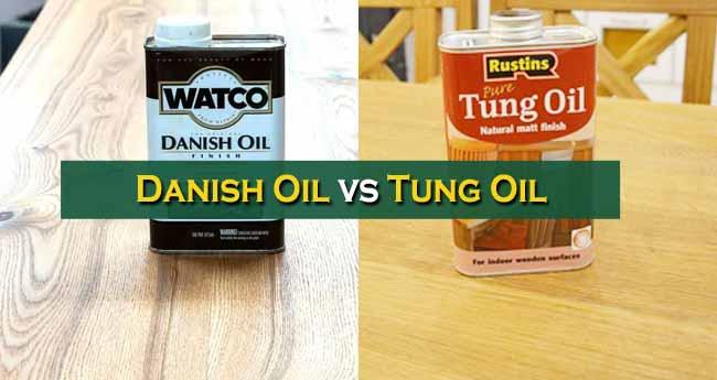 Danish Oil vs. Tung Oil
