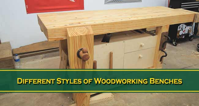 Different Styles of Woodworking Benches