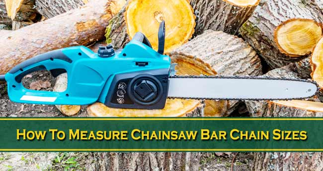 How To Measure Chainsaw Bar Chain Sizes