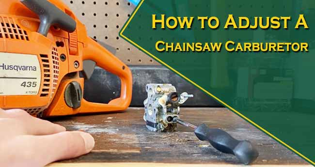 How to Adjust a Chainsaw Carburetor