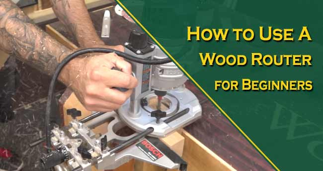 How to Use a Wood Router for Beginners