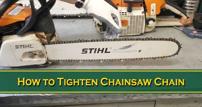 how to tighten chainsaw chain