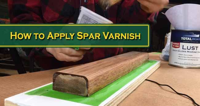 How to Apply Spar Varnish