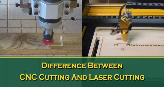 difference between cnc cutting and laser cutting