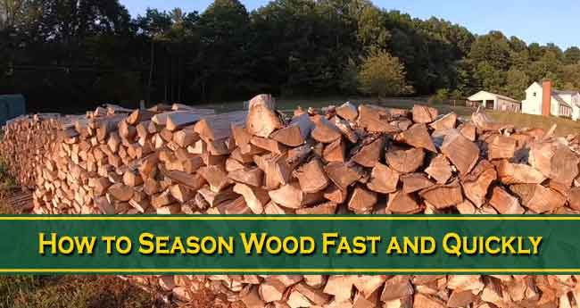 How to Season Wood Fast and Quickly