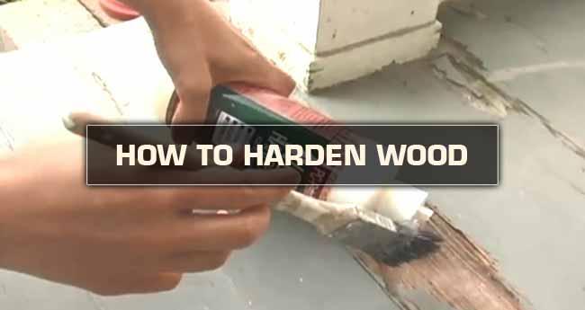 make wood harder