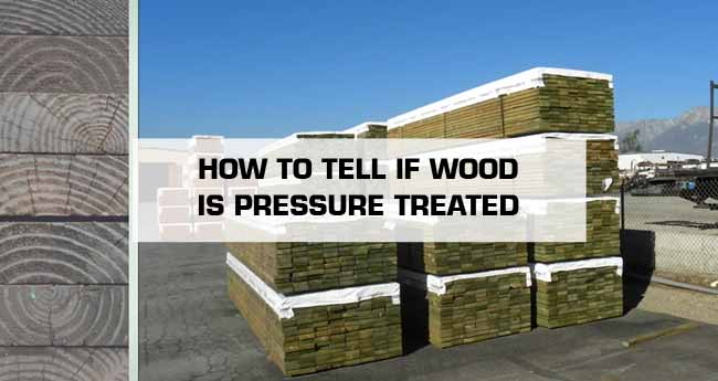 how to tell if lumber is treated