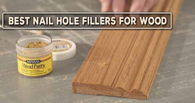 Best Nail Hole Filler