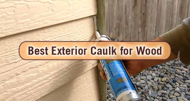 what caulking to use on exterior of house