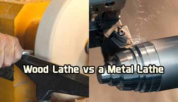 Wood Lathe vs a Metal Lathe