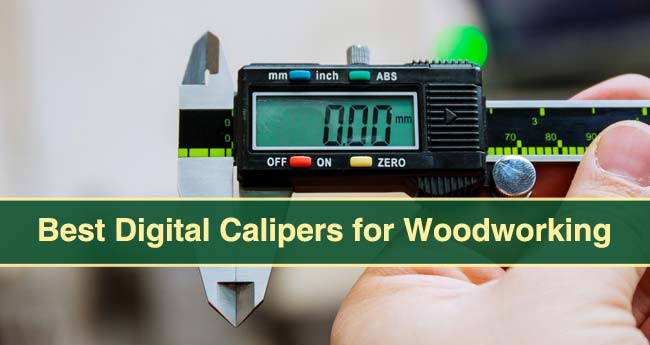 Best Digital Calipers for Woodworking