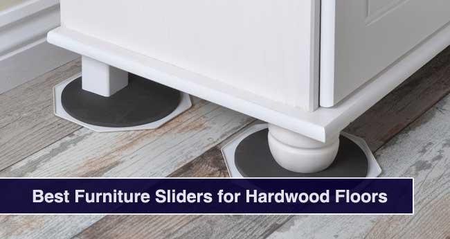 Best Furniture Sliders for Hardwood Floors