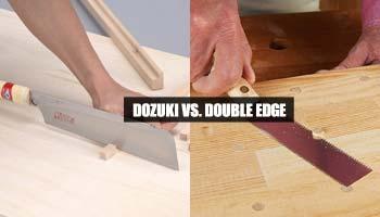 Dozuki Vs. Double Edge