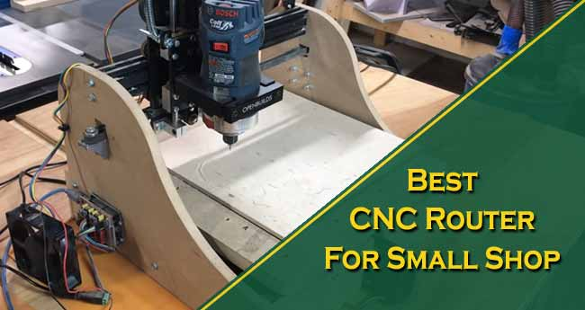 Best CNC Router for Small Shop