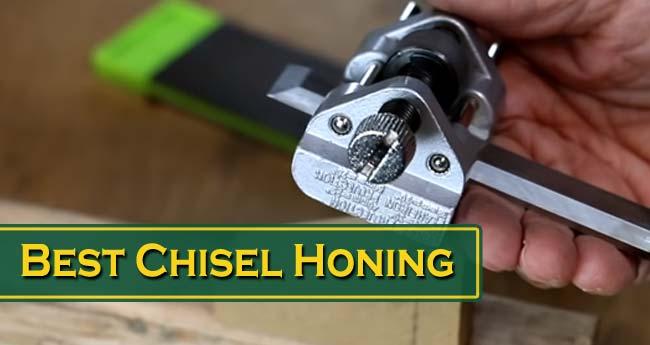 Best Chisel Honing