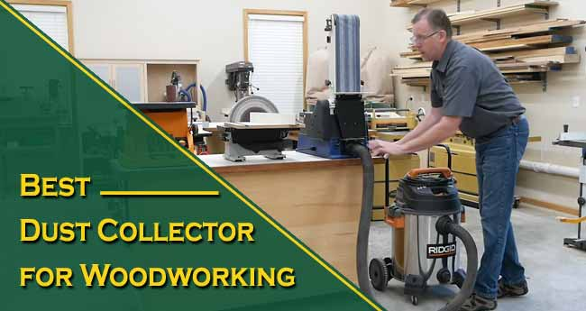 Best Dust Collector for Woodworking