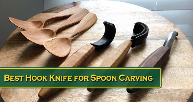 Best Hook Knife for Spoon Carving