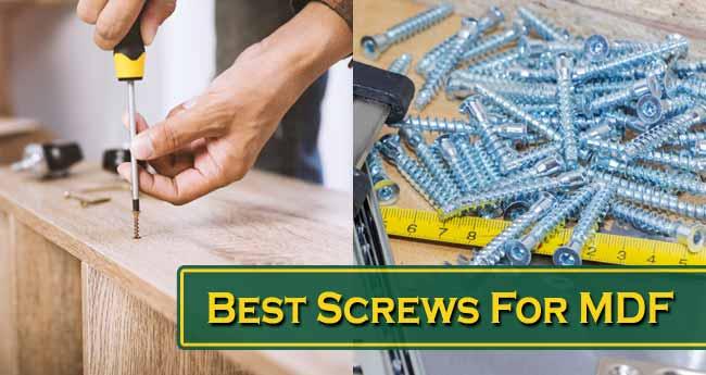 Best Screws For MDF