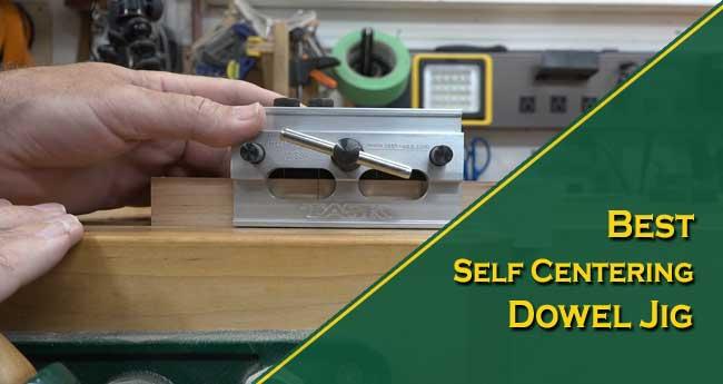 Best Self Centering Dowel Jig