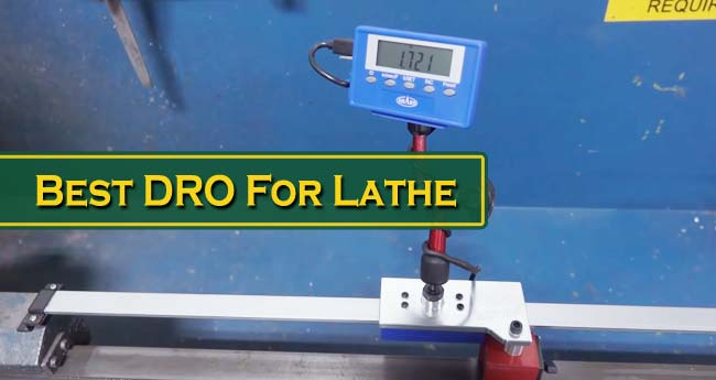 Best DRO For Lathe