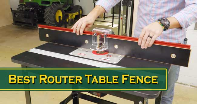Best Router Table Fence